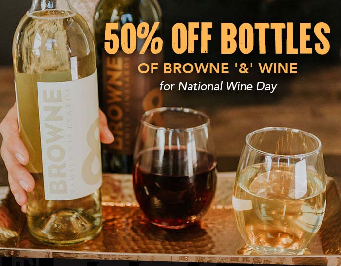 50% OFF BOTTLES of Browne '&' Wine for National Wine Day